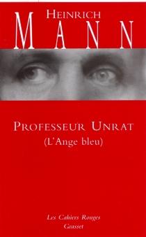 Professeur Unrat (L'Ange bleu) - HeinrichMann
