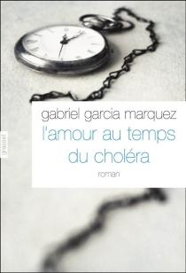 L'amour aux temps du choléra - GabrielGarcía Márquez