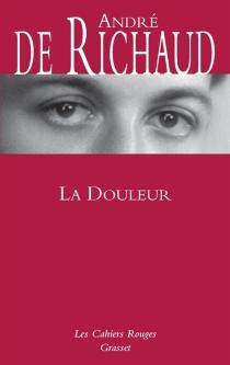 La douleur - André deRichaud