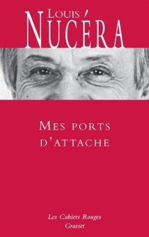 Mes ports d'attache - LouisNucéra