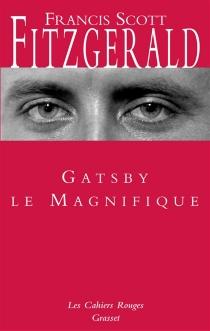 Gatsby le magnifique| Dear Scott, dear Max : correspondance entre l'auteur et Maxwell Perkins - Francis ScottFitzgerald