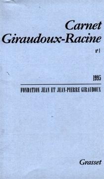 Carnet Giraudoux-Racine, n° 1 - Fondation Jean et Jean-Pierre Giraudoux