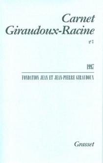 Carnet Giraudoux-Racine, n° 3 - Fondation Jean et Jean-Pierre Giraudoux