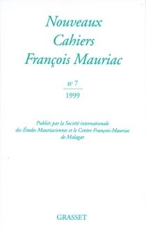 Nouveaux cahiers François Mauriac, n° 7 -