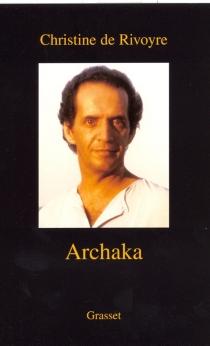 Archaka - Christine deRivoyre