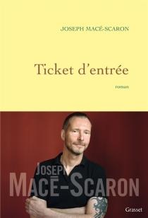 Ticket d'entrée - JosephMacé-Scaron