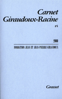 Carnet Giraudoux-Racine, n° 6 - Fondation Jean et Jean-Pierre Giraudoux
