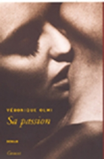 Sa passion - VéroniqueOlmi