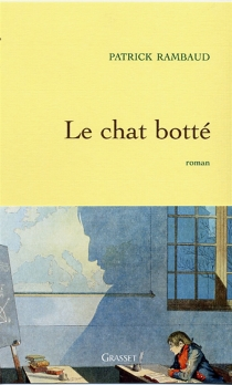 Le chat botté - Patrick Rambaud