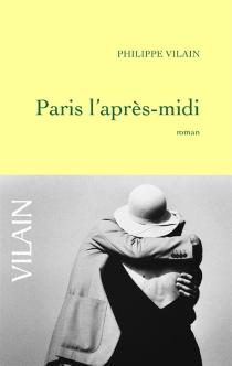 Paris l'après-midi - PhilippeVilain