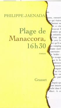 Plage de Manaccora, 16h30 - PhilippeJaenada