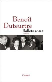 Ballets roses - BenoîtDuteurtre