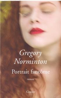 Portrait fantôme - GregoryNorminton