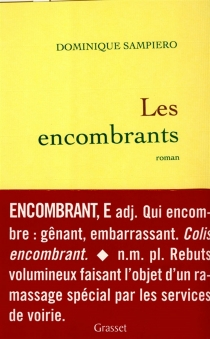 Les encombrants - Dominique Sampiero