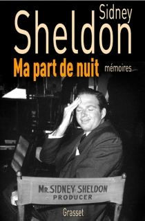 Ma part de nuit : mémoires - SidneySheldon