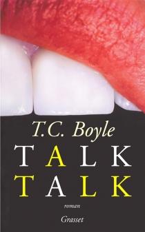 Talk talk - T. CoraghessanBoyle