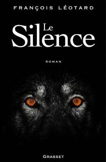 Le silence - FrançoisLéotard