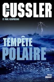 Tempête polaire - CliveCussler