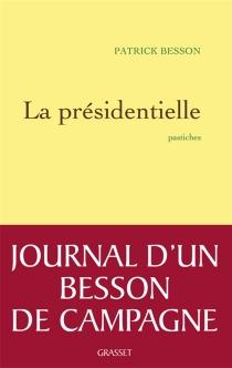 La présidentielle - PatrickBesson