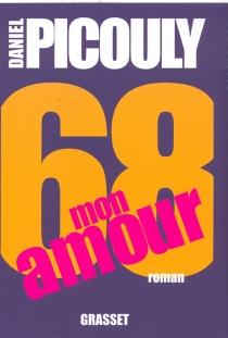 68, mon amour - DanielPicouly