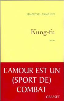 Kung-fu - FrançoisArmanet