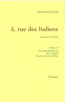 5, rue des Italiens : chroniques du Monde - BernardFrank