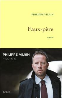 Faux-père - PhilippeVilain