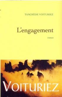 L'engagement - TancrèdeVoituriez