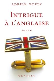 Intrigue à l'anglaise - AdrienGoetz