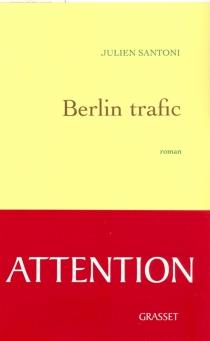 Berlin trafic - JulienSantoni