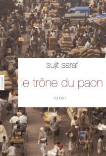 Le trône du paon - SujitSaraf
