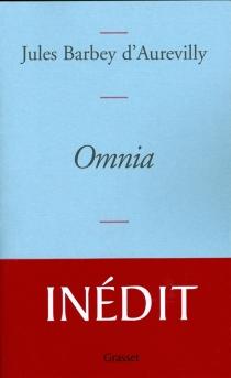 Omnia - JulesBarbey d'Aurevilly