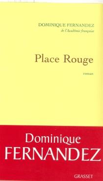 Place Rouge - DominiqueFernandez