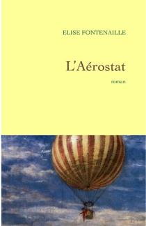 L'aérostat - ÉliseFontenaille-N'Diaye