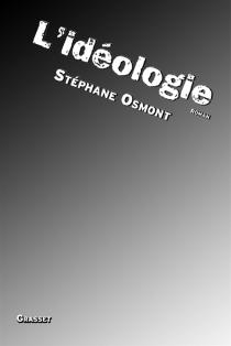 L'idéologie - StéphaneOsmont
