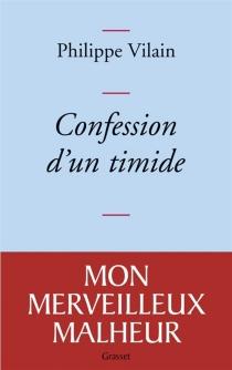 Confession d'un timide - PhilippeVilain