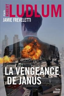 La vengeance de Janus - JamieFreveletti