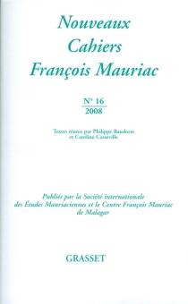 Nouveaux cahiers François Mauriac, n° 16 -