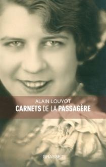 Carnets de la passagère - AlainLouyot