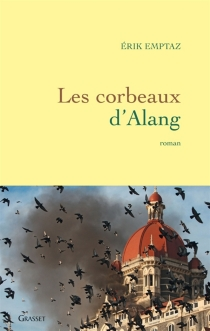 Les corbeaux d'Alang - ErikEmptaz