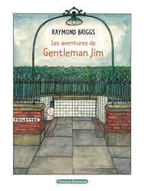 Les aventures de Gentleman Jim - RaymondBriggs