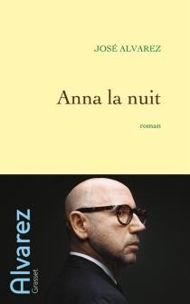 Anna la nuit - JoséAlvarez