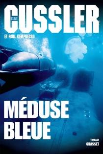 Méduse bleue - CliveCussler
