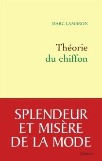 Théorie du chiffon : sotie - MarcLambron