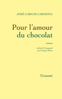 Pour l'amour du chocolat - José CarlosCarmona
