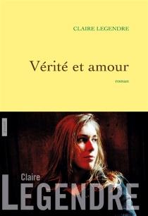 Vérité et amour - ClaireLegendre