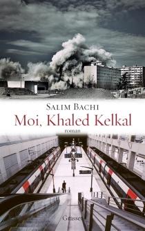 Moi, Khaled Kelkal - SalimBachi