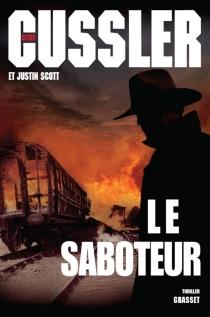 Le saboteur - CliveCussler