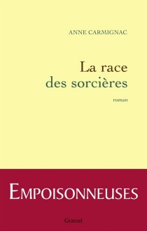 La race des sorcières - AnneCarmignac