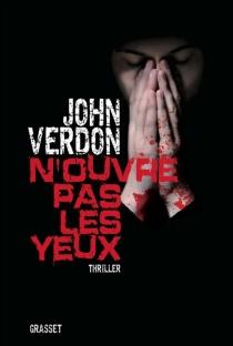 N'ouvre pas les yeux - JohnVerdon